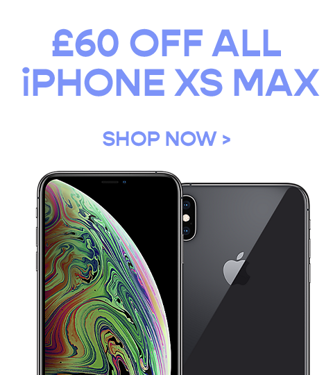£60 off ALL iPhone XS MAX