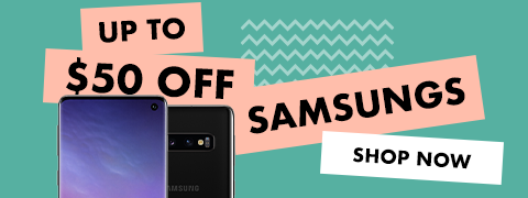 Up to $50 Off Samsung Phones